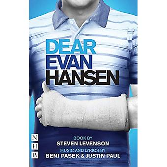 Dear Evan Hansen - The Complete Book and Lyrics (West End Edition) by