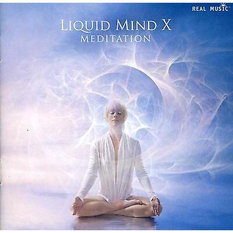Liquid Mind - Liquid Mind X: Meditation [CD] USA import