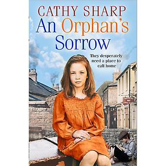 An Orphans Sorrow by Cathy Sharp