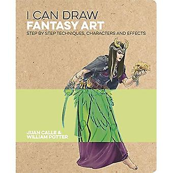 Ik kan fantasy kunst tekenen: stap voor stap technieken, personages en effecten
