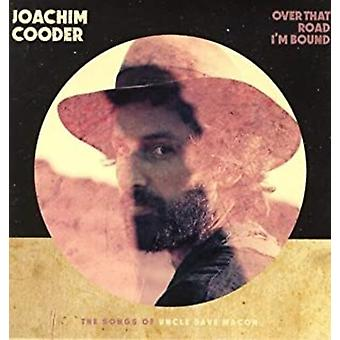 Cooder,Joachim - Over That Road I'm Bound [Vinyl] USA import