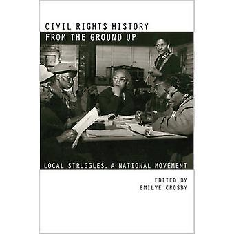 تاريخ الحقوق المدنية من الألف إلىا حتى -- النضالات المحلية -- وطنية