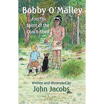 Bobby O'Malley - And the Spirit of the Conch Shell by John Jacobs - 97
