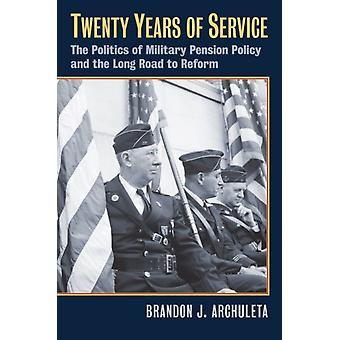 Twenty Years of Service by Brandon J. Archuleta