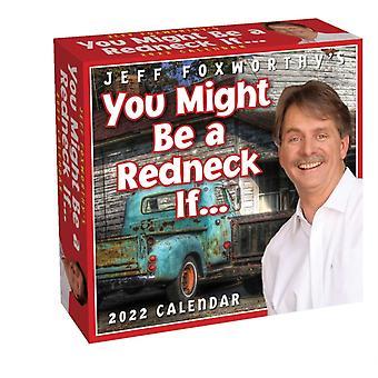 Jeff Foxworthys Du kan bli en bondlurk om... 2022 DaytoDay Kalender av Jeff Foxworthy
