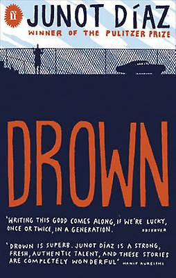 drown by junot diaz Drown became widely recognized as an important landmark in contemporary literature—ten years after its initial publication—even by critics who had either entirely ignored the book junot diaz and the decolonial imagination durham, nc and london: duke university press (2016)i.