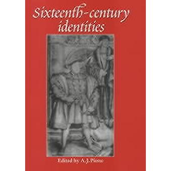 SixteenthCentury Identities by Edited by A J Piesse