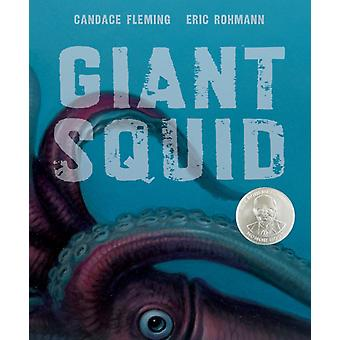 Giant Squid by Eric Rohmann