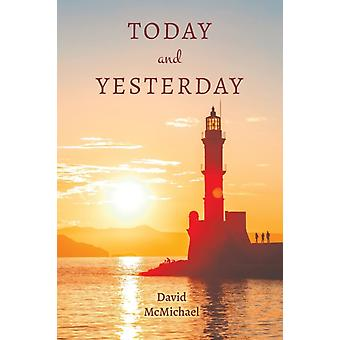Today and Yesterday by David McMichael