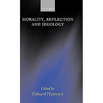 Moral, reflektion och ideologi
