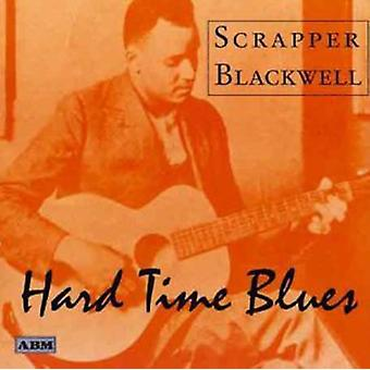 Blackwellscrapper - twardy czas Blues [CD] USA import