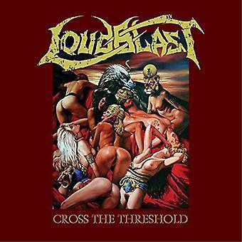 Loudblast - Cross the Threshold [CD] USA import
