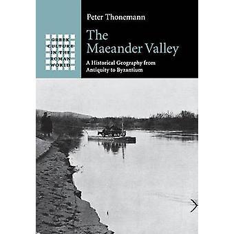 Maeander Valley door Peter Thonemann