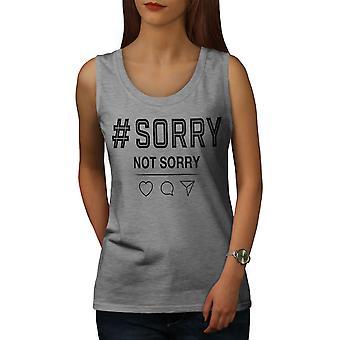 Sorry Not Sorry Women GreyTank Top   Wellcoda