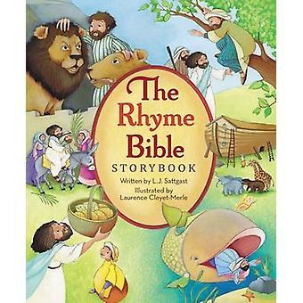 Het rijm Bijbel Storybook door L. J. Sattgast Laurence Cleyet-Merle-