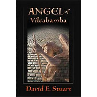 Angel of Vilcabamba by David E. Stuart - 9780826344984 Book