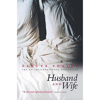 Husband and Wife (Main) by Zeruya Shalev - Dalya Bilu - 9781841954165