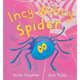 Incy Wincy spindel av Keith Chapman - Jack kittla - 9781845061029 bok
