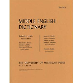 Middle English Dictionary - W.8 by Robert E. Lewis - 9780472012343 Book