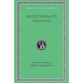 Aristophanes - Fragmente von Jeffrey Henderson - Jeffrey Henderson - 97