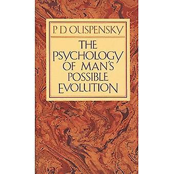 La psychologie de l'évolution Possible de l'homme