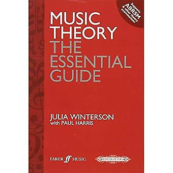 Music Theory: the Essential Guide (Faber Edition)