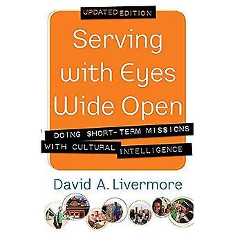 Serveren met ogen wijd Open: doen op korte termijn missies met culturele intelligentie