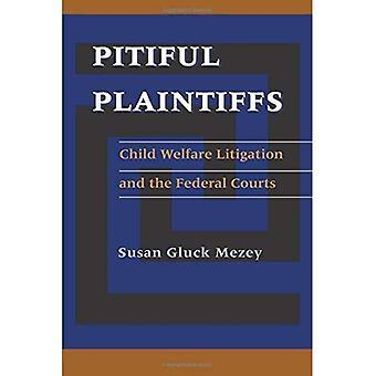 Queixosos lamentáveis: Criança bem-estar contencioso e os tribunais federais (ciência política)