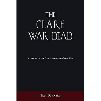 The Clare War Dead: A History of the Casualties of the Great War