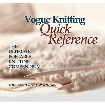 Vogue Knitting: Quick Reference - The Ultimate Portable Knitting Companion