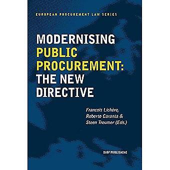 Modernising Public Procurement: The New Directive (European Procurement Law Series)