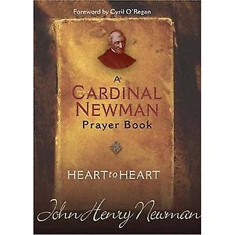 Heart to Heart A Cardinal Newman Prayerbook by Newman & John Henry