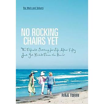 Ingen gyngestoler ennå standardinnstillingen for livet etter femti bare ble kastet ned på stranden av Torri & Rina