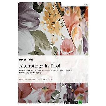 Altenpflege i Tirol af Pock & Peter