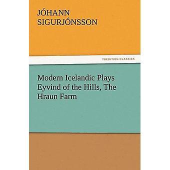 الأيسلندية الحديثة يلعب ايفند التلال المزرعة هرون من نسون سيجورج آند حن ج.