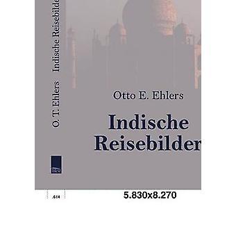 Indische Reisebilder af Ehlers & Otto E.