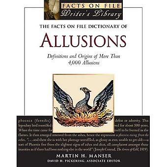 Fakta om fil ordbok av allusioner: definitioner och ursprunget till mer än 4000 allusioner (fakta på fil Writers bibliotek)