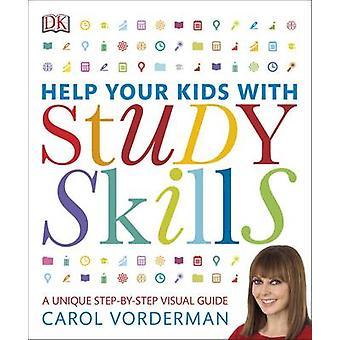 Help Your Kids with Study Skills by Carol Vorderman - 9780241225981 B