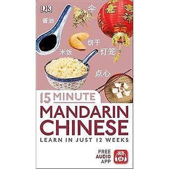 15 Minute Mandarin Chinese by DK - 9780241325582 Book