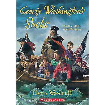 George Washington's Socks by Elvira Woodruff - 9780785701927 Book