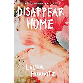 Disappear Home by Laura Hurwitz - 9780807524671 Book