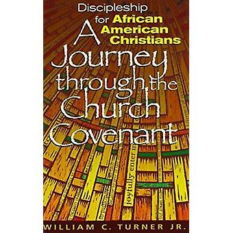 Discipleship for African American Christians - A Journey Through the C