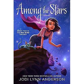 Among the Stars by Jodi Lynn Anderson - 9781442495784 Book