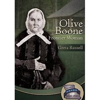 Olive Boone - Frontier Woman by Greta Russell - 9781612481180 Book