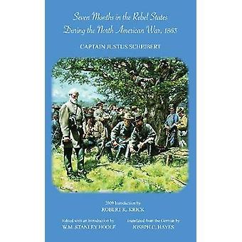 Siete meses en los Estados rebeldes durante la guerra de América del norte - 1863