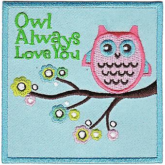 Patch - Animals - Owl Always Love You Iron On Gifts New Licensed p-4211