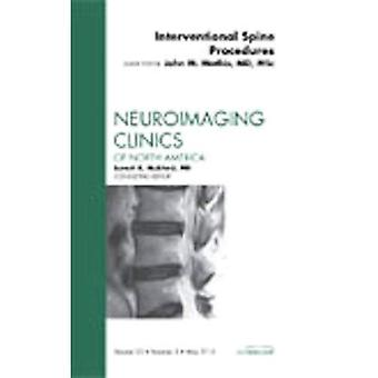Image-guided Spine Interventions, an Issue of Neuroimaging Clinics