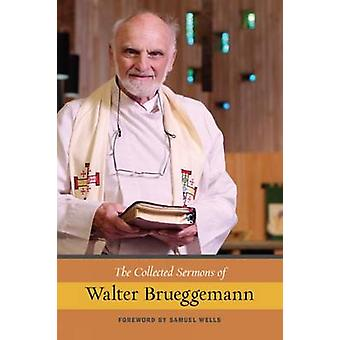 The Collected Sermons of Walter Brueggemann by Walter Brueggemann - 9