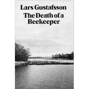 Death of a Beekeeper by L. Gustaffson - 9780811208109 Book