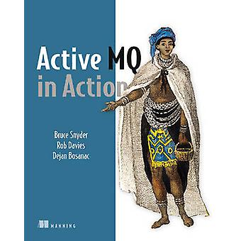 ActiveMQ in Action by Bruce Snyder - 9781933988948 Book